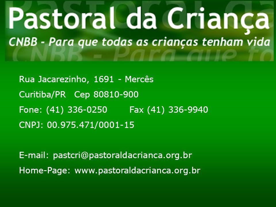 Rua Jacarezinho, 1691 - Mercês Curitiba/PR Cep 80810-900 Fone: (41) 336-0250Fax (41) 336-9940 CNPJ: 00.975.471/0001-15 E-mail: pastcri@pastoraldacrian
