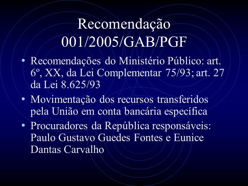 Recomendação 001/2005/GAB/PGF 1.