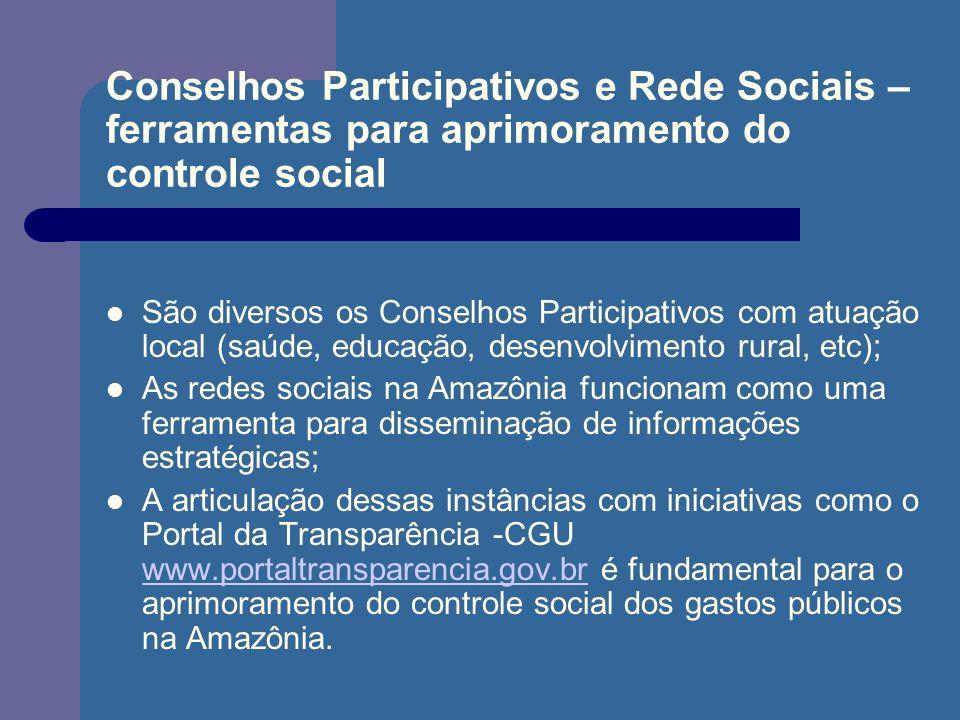 Conselhos Participativos e Rede Sociais – ferramentas para aprimoramento do controle social São diversos os Conselhos Participativos com atuação local