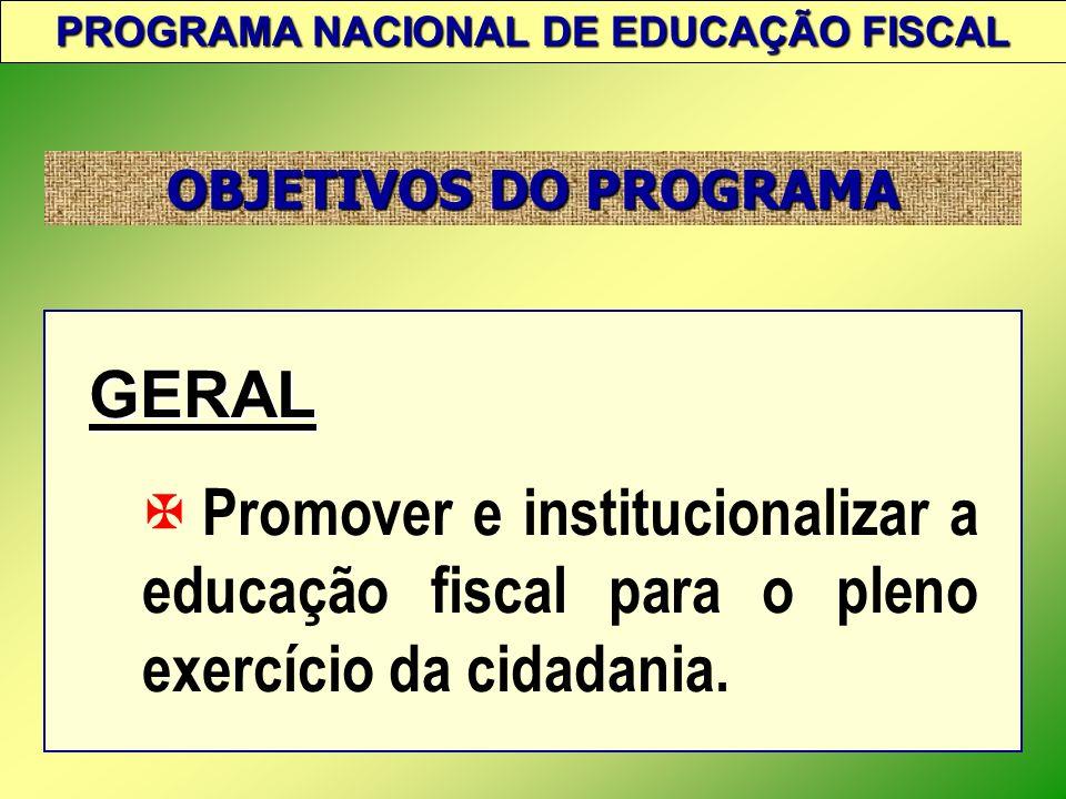 Contribuir permanentemente para a formação do indivíduo, visando ao desenvolvimento da conscientização de seus direitos e deveres no tocante ao valor