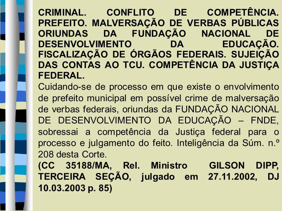 CRIMINAL. CONFLITO DE COMPETÊNCIA. PREFEITO.