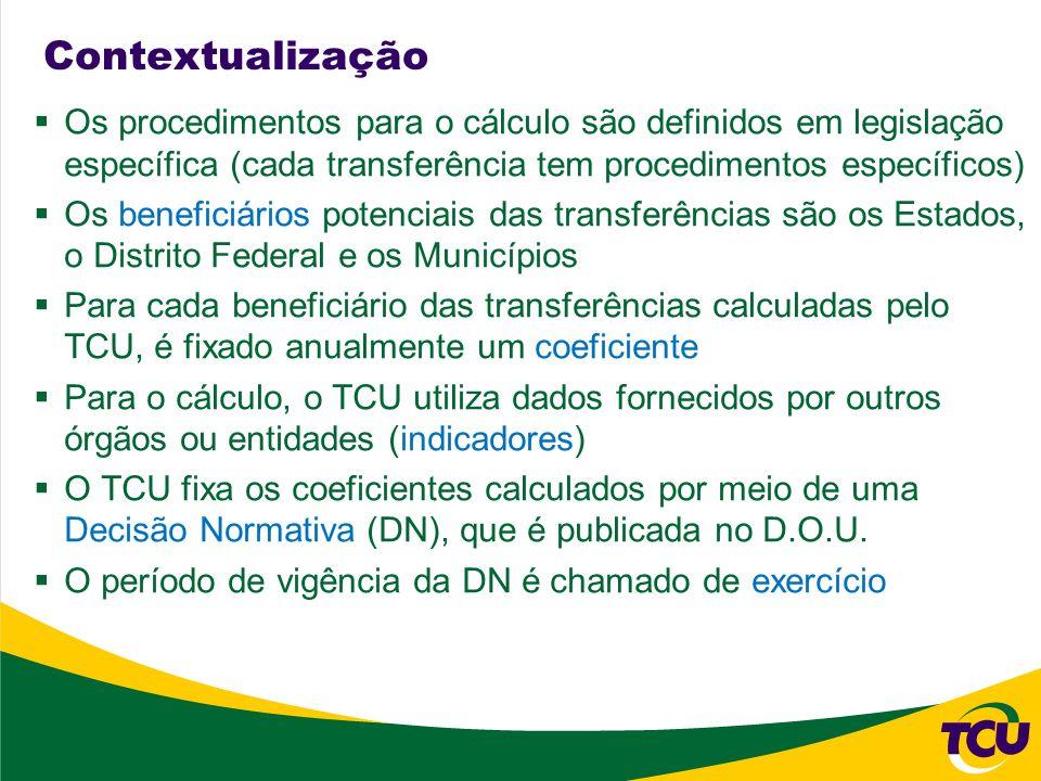 Contextualização O TCU comunica ao Banco do Brasil os coeficientes calculados, mediante o envio de arquivo eletrônico (DAF663), ao BB, para o repasse dos recursos financeiros (distribuição) A distribuição é realizada decendialmente para o FPE, FPM, IPI-EXP e trimestralmente para a CIDE A periodicidade do FUNDEB depende da origem do tributo (mensal: ICM; decendial: FPE, FPM, IPI-EXP, ITR; semanal: ICS; eventual: IPM, IPVA, ITCMD) Os dados de distribuição são encaminhados ao TCU pelo Banco do Brasil mediante o envio de arquivo eletrônico (DAF674)