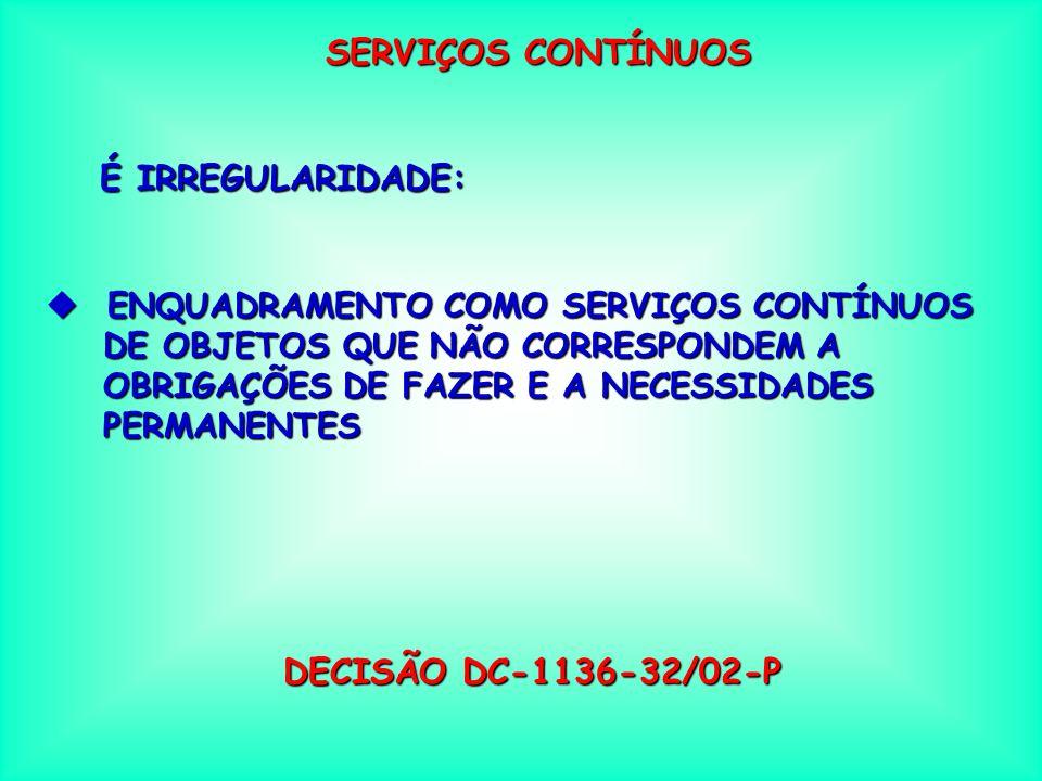 SERVIÇOS DE ENGENHARIA É IRREGULARIDADE: u UTILIZAÇÃO DA MODALIDADE PREGÃO NA CONTRATAÇÃO DE SERVIÇOS DE ENGENHARIA CONTRATAÇÃO DE SERVIÇOS DE ENGENHA