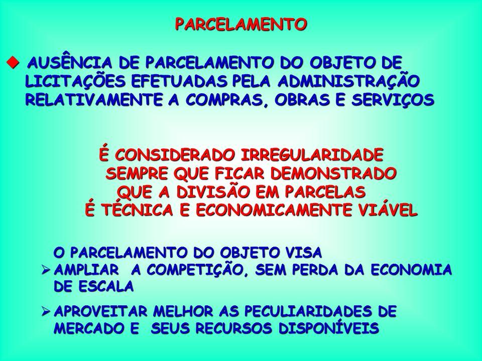 FRACIONAMENTO u AUSÊNCIA DE PLANEJAMENTO ANUAL DAS AQUISIÇÕES DE MATERIAIS / COMPRAS, DAS AQUISIÇÕES DE MATERIAIS / COMPRAS, DAS EXECUÇÕES DE OBRAS E DAS PRESTAÇÕES DE EXECUÇÕES DE OBRAS E DAS PRESTAÇÕES DE SERVIÇOS SERVIÇOS FRACIONA-SE A DESPESA PARA DEIXAR DE FAZER LICITAÇÃO OU PARA ADOTAR MODALIDADE INFERIOR À DEVIDA AUSÊNCIA DE PLANEJAMENTO É UMA FORMA DE FRACIONAMENTO A EXISTÊNCIA DE FRACIONAMENTO É CONSIDERADO IRREGULARIDADE