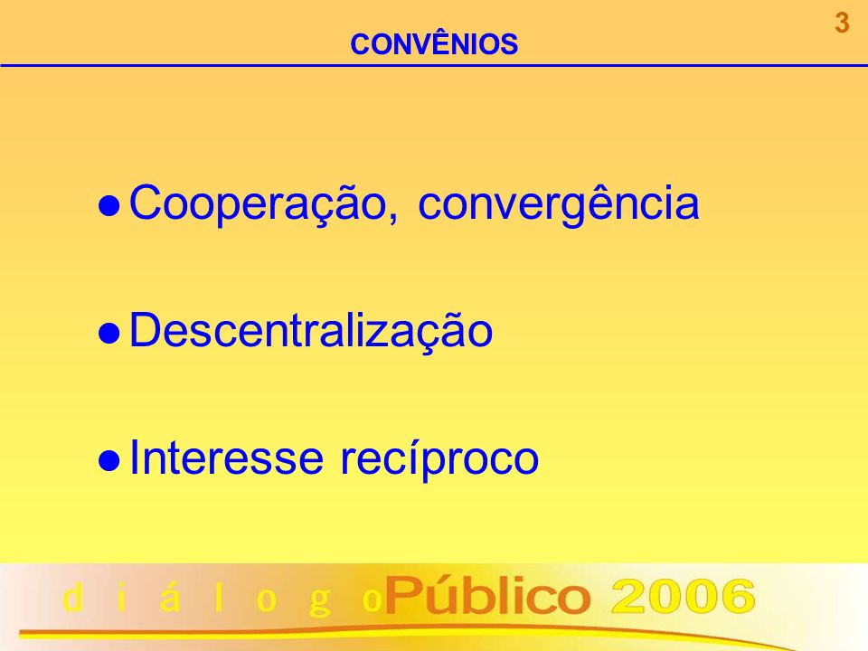 O recurso transferido mediante convênio a entidades privadas não perde a sua natureza de recurso público.