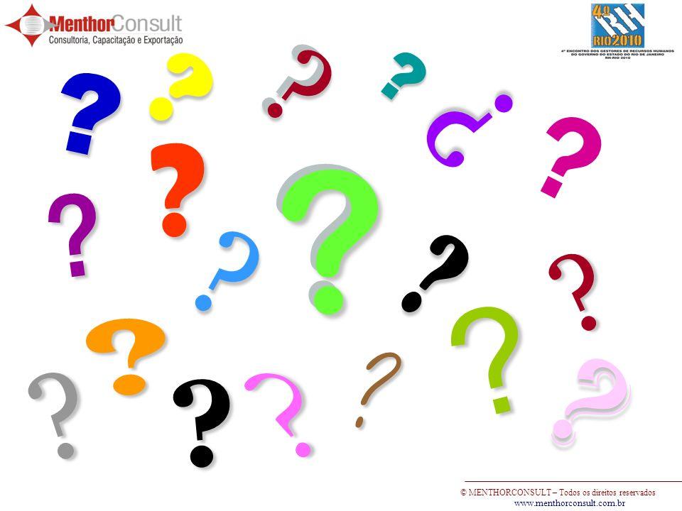 © MENTHORCONSULT – Todos os direitos reservados www.menthorconsult.com.br ? ? ? ? ? ?? ? ? ? ? ?? ? ? ? ? ? ? ? ?