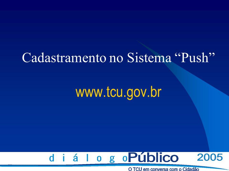 Cadastramento no Sistema Push www.tcu.gov.br