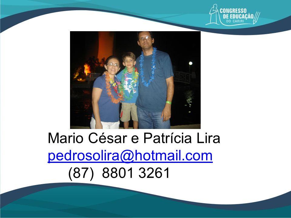 Mario César e Patrícia Lira pedrosolira@hotmail.com (87) 8801 3261