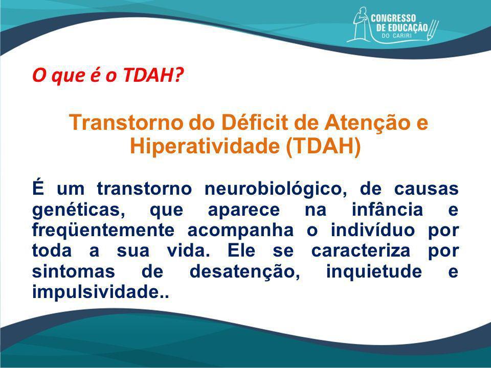 Quais são os sintomas de TDAH.