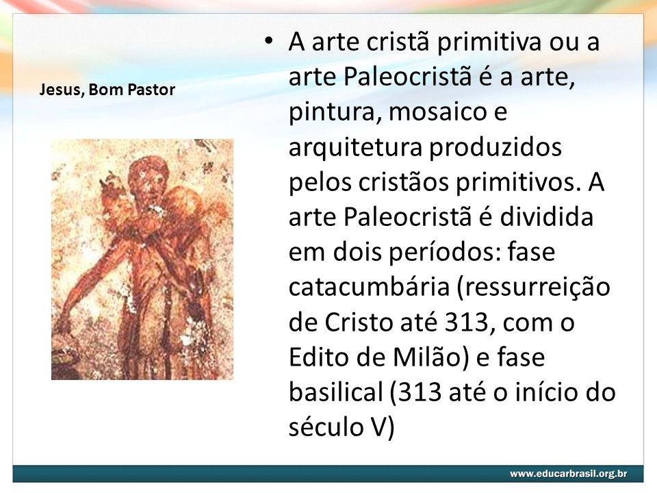 Jesus, Bom Pastor A arte cristã primitiva ou a arte Paleocristã é a arte, pintura, mosaico e arquitetura produzidos pelos cristãos primitivos. A arte
