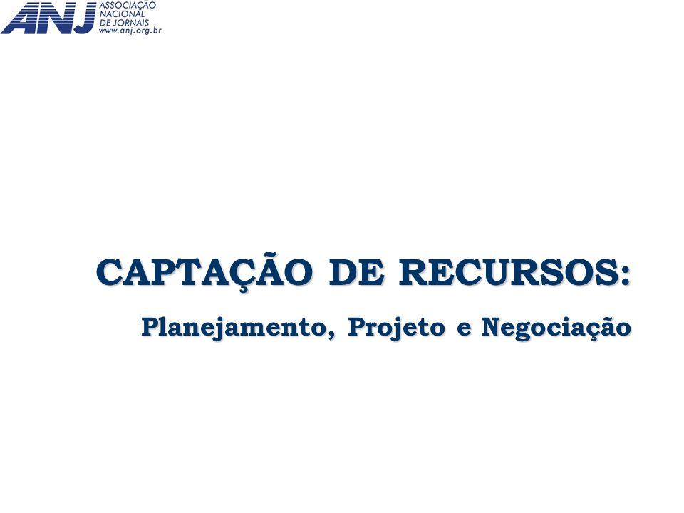 CAPTAÇÃO DE RECURSOS: Planejamento, Projeto e Negociação