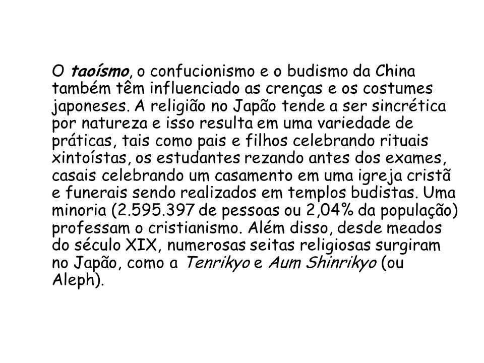 O taoísmo, o confucionismo e o budismo da China também têm influenciado as crenças e os costumes japoneses. A religião no Japão tende a ser sincrética