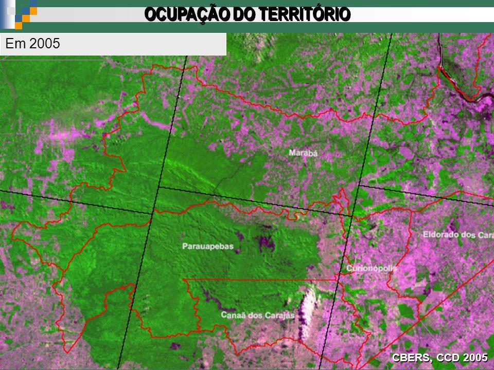CBERS, CCD 2005 OCUPAÇÃO DO TERRITÓRIO Em 2005