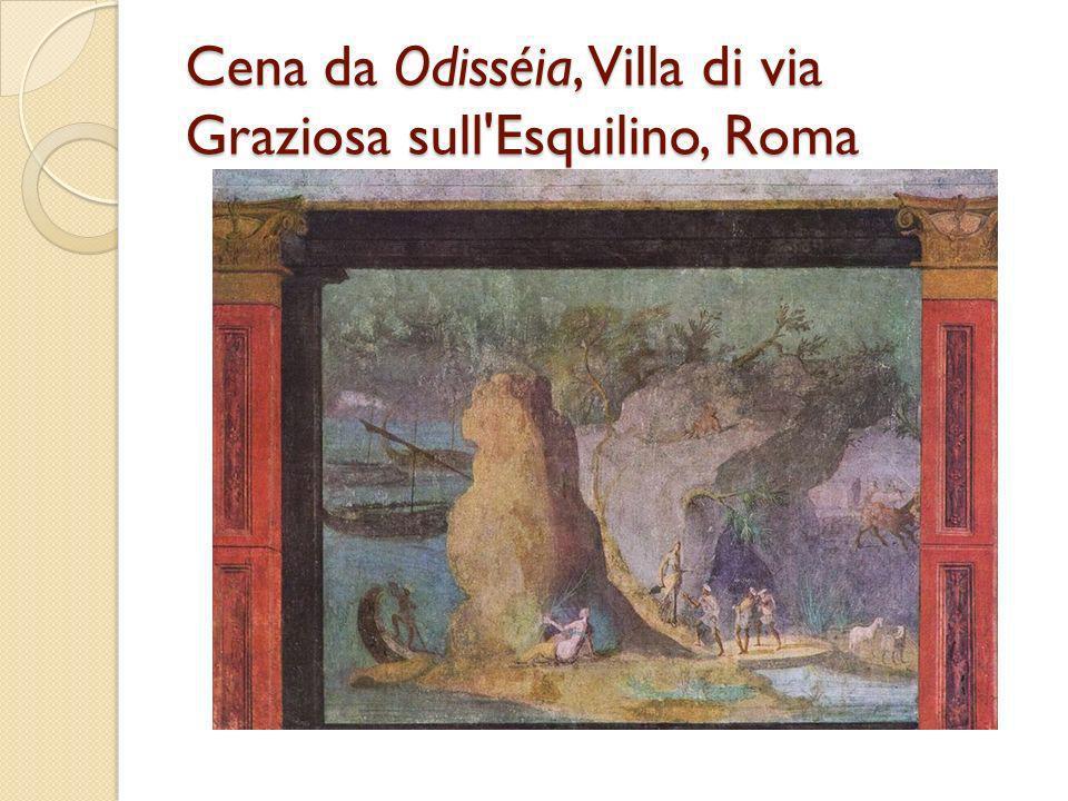 Cena da Odisséia, Villa di via Graziosa sull'Esquilino, Roma