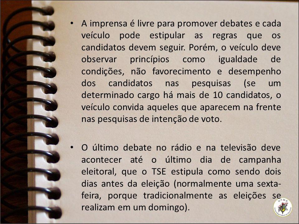 A imprensa é livre para promover debates e cada veículo pode estipular as regras que os candidatos devem seguir.