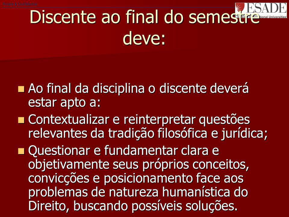 Private & Confidential Discente ao final do semestre deve: Ao final da disciplina o discente deverá estar apto a: Ao final da disciplina o discente de