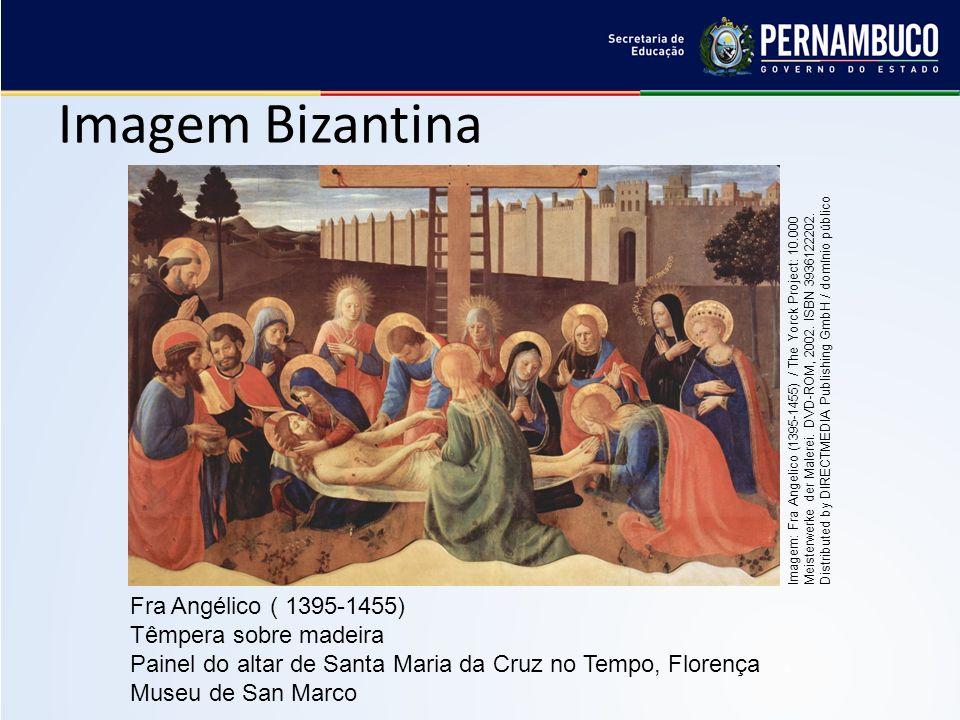 Imagem Bizantina Fra Angélico ( 1395-1455) Têmpera sobre madeira Painel do altar de Santa Maria da Cruz no Tempo, Florença Museu de San Marco Imagem: