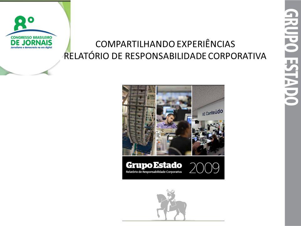 COMPARTILHANDO EXPERIÊNCIAS RELATÓRIO DE RESPONSABILIDADE CORPORATIVA