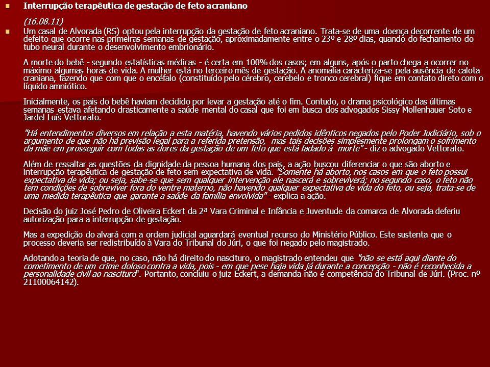 Interrupção terapêutica de gestação de feto acraniano (16.08.11) Interrupção terapêutica de gestação de feto acraniano (16.08.11) Um casal de Alvorada