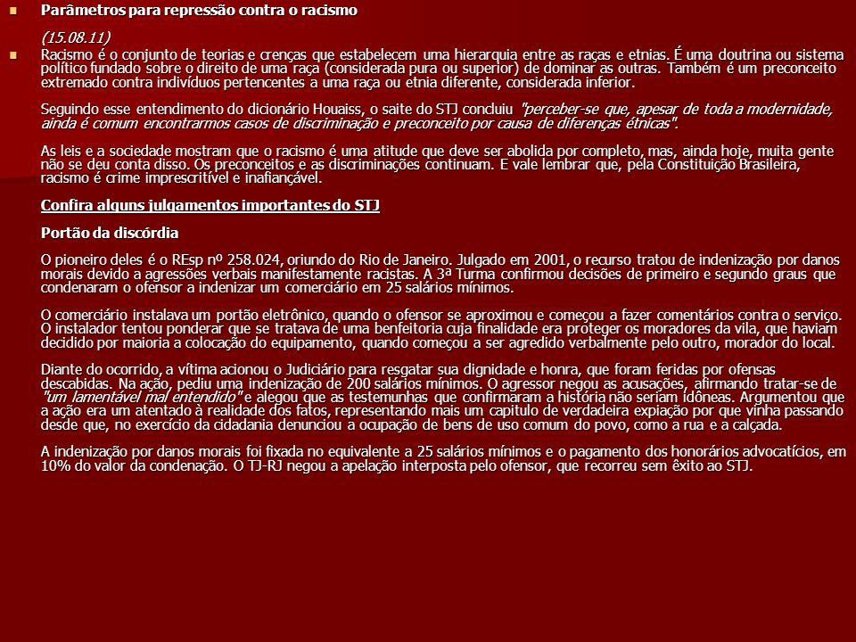 Parâmetros para repressão contra o racismo (15.08.11) Parâmetros para repressão contra o racismo (15.08.11) Racismo é o conjunto de teorias e crenças