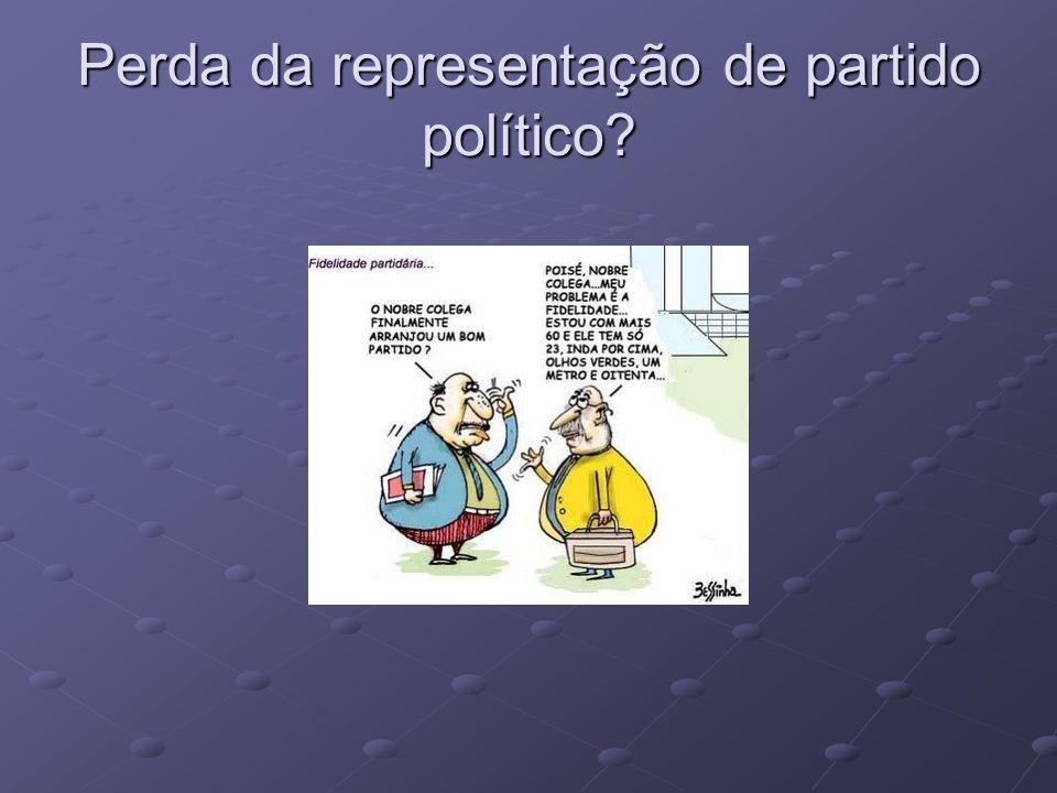 Perda da representação de partido político?