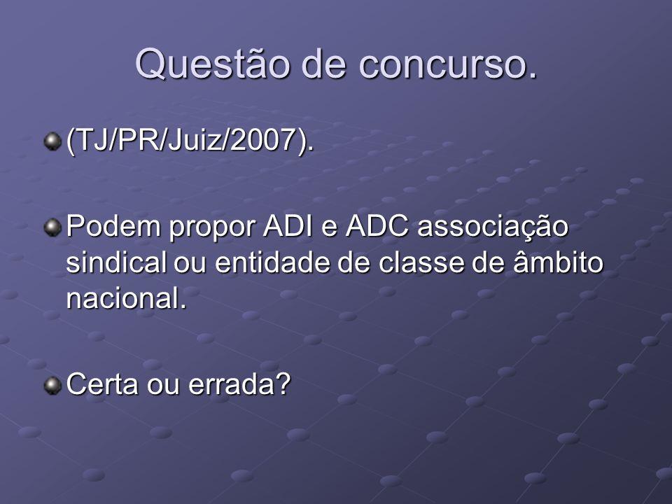 Questão de concurso.(TJ/PR/Juiz/2007).