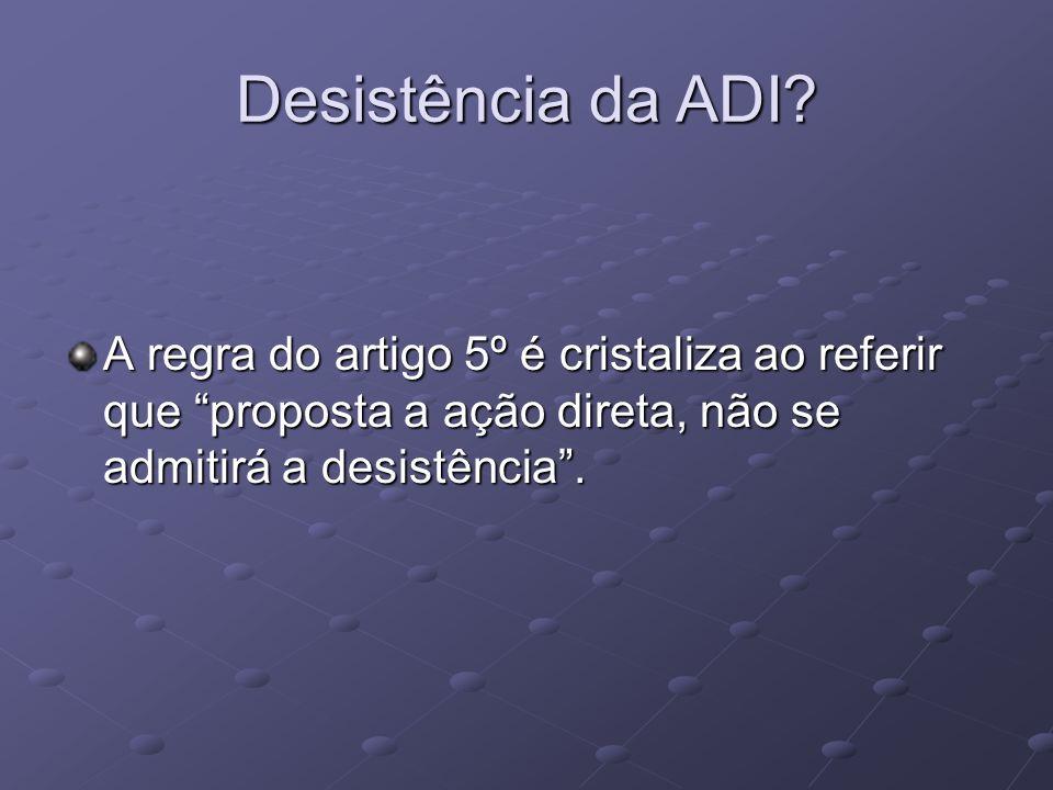 Desistência da ADI.