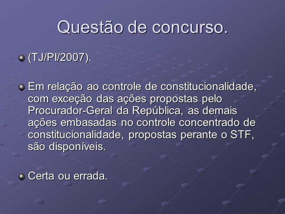 Questão de concurso.(TJ/PI/2007).