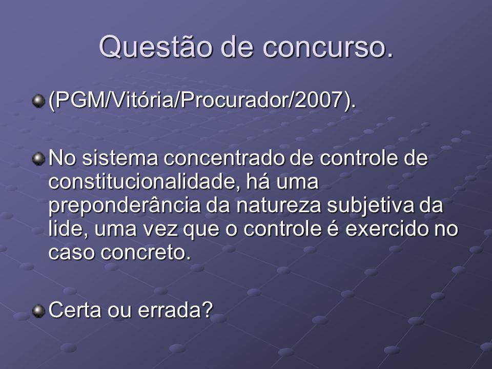 Questão de concurso.(PGM/Vitória/Procurador/2007).