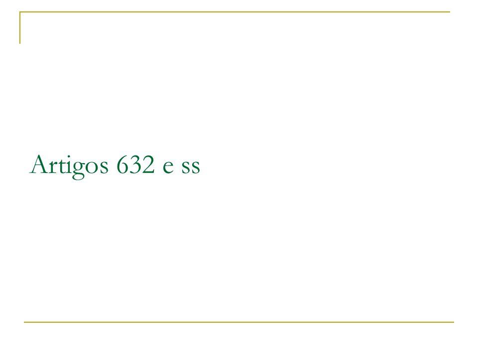 Artigos 632 e ss