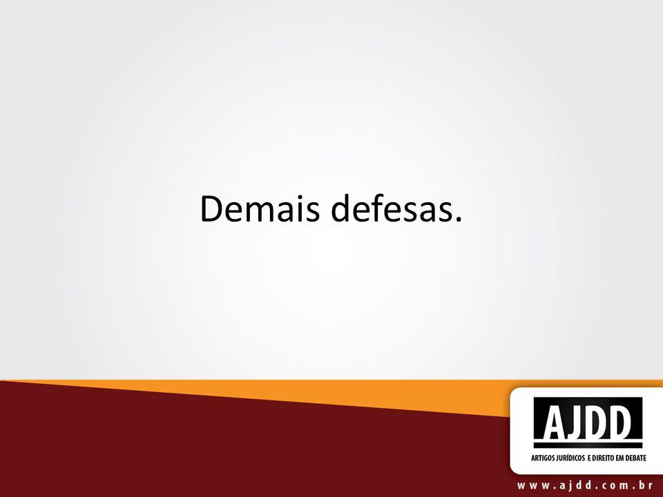 Demais defesas.