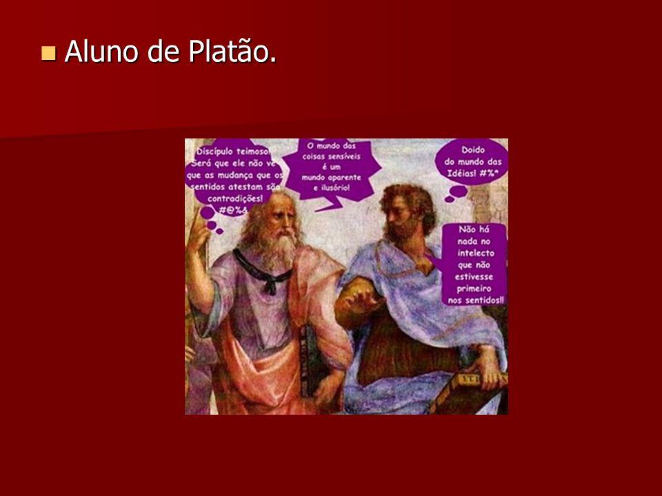 Aluno de Platão. Aluno de Platão.