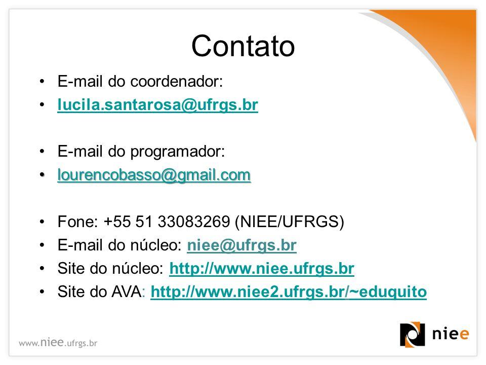 Contato E-mail do coordenador: lucila.santarosa@ufrgs.br E-mail do programador: lourencobasso@gmail.comlourencobasso@gmail.comlourencobasso@gmail.com