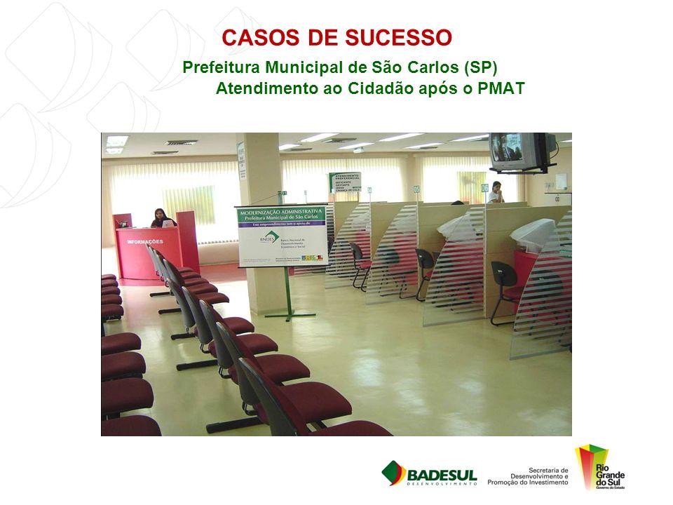 CASOS DE SUCESSO Prefeitura Municipal de São Carlos (SP) Atendimento ao Cidadão após o PMAT