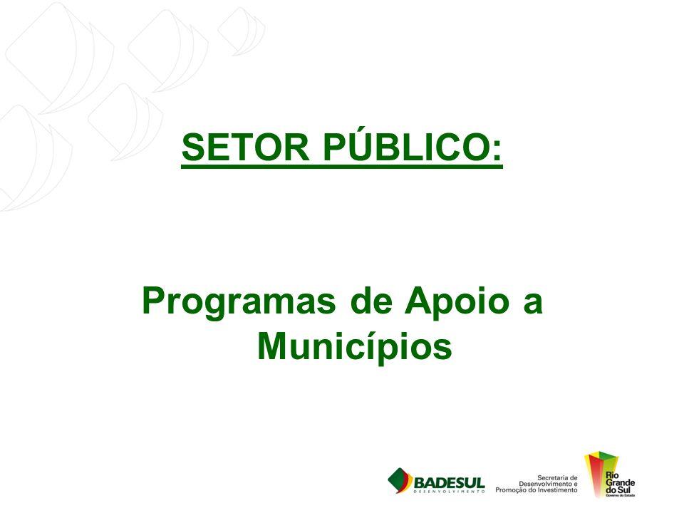 SETOR PÚBLICO: Programas de Apoio a Municípios