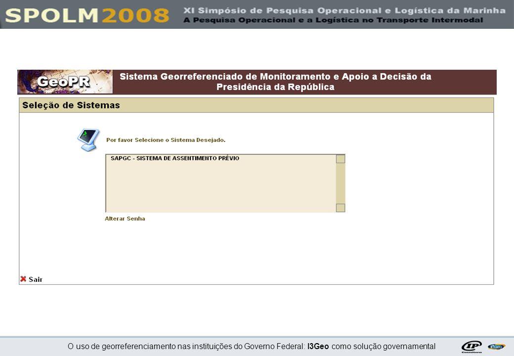 O uso de georreferenciamento nas instituições do Governo Federal: I3Geo como solução governamental