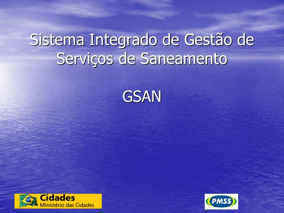 Sistema Integrado de Gestão de Serviços de Saneamento GSAN