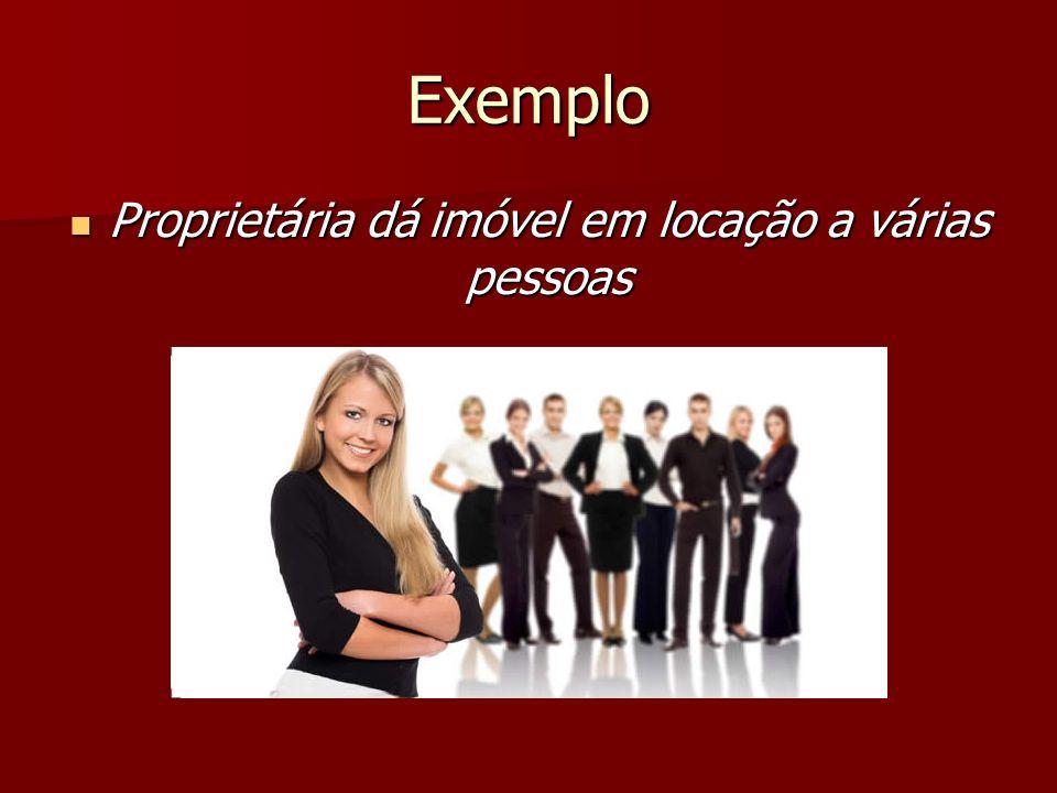 Exemplo Proprietária dá imóvel em locação a várias pessoas Proprietária dá imóvel em locação a várias pessoas