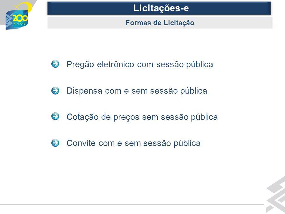 Diretoria de Governo Licitações-e Outras Informações - Contato Banco do Brasil Ag.
