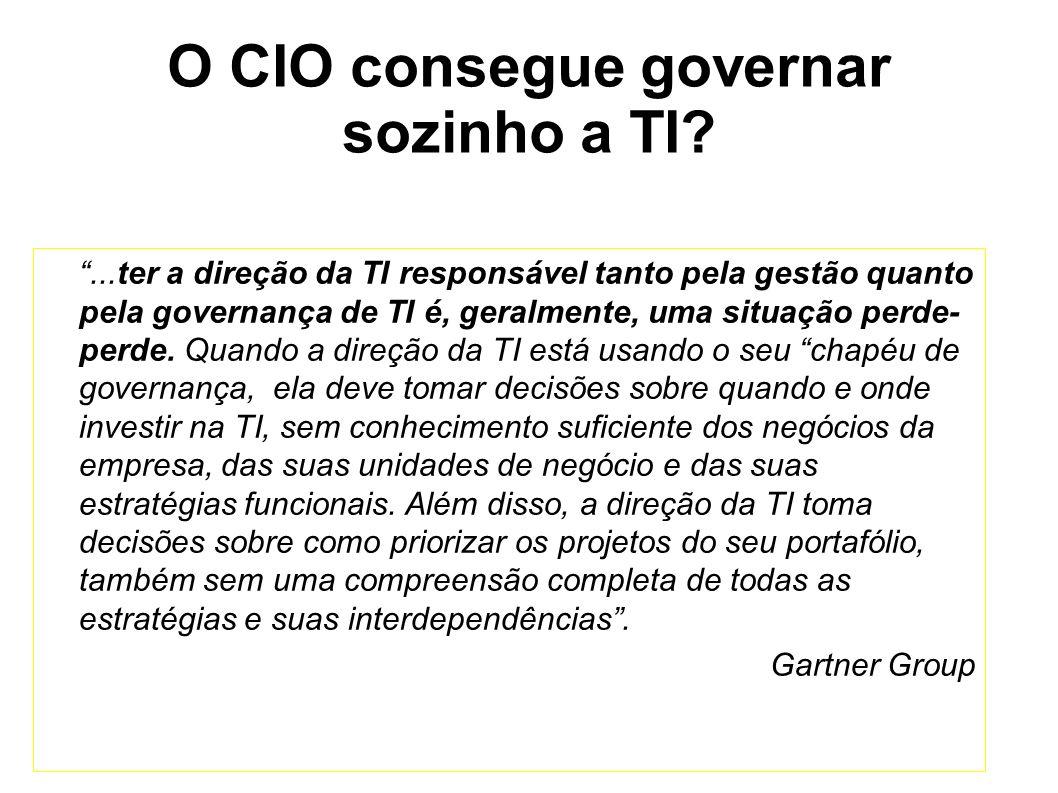 ...ter a direção da TI responsável tanto pela gestão quanto pela governança de TI é, geralmente, uma situação perde- perde.