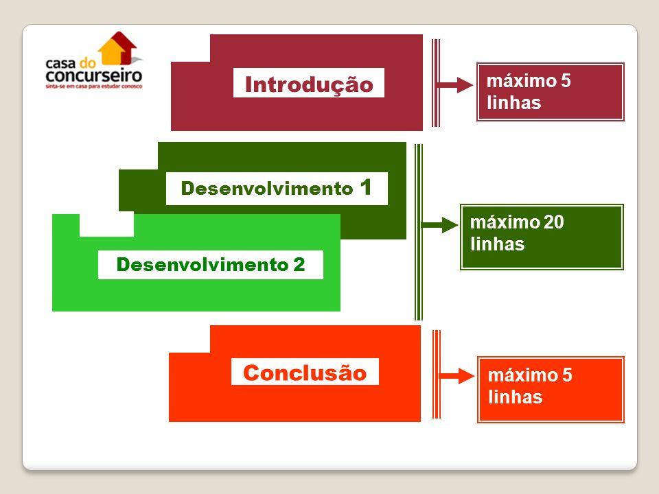 Introdução máximo 5 linhas máximo 20 linhas Desenvolvimento 1 Desenvolvimento 2 Conclusão máximo 5 linhas