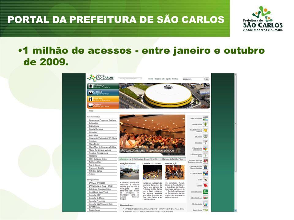 1 milhão de acessos - entre janeiro e outubro de 2009. PORTAL DA PREFEITURA DE SÃO CARLOS