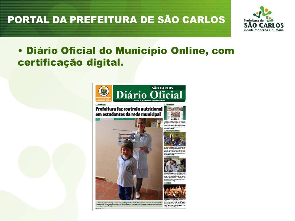 Diário Oficial do Município Online, com certificação digital. PORTAL DA PREFEITURA DE SÃO CARLOS