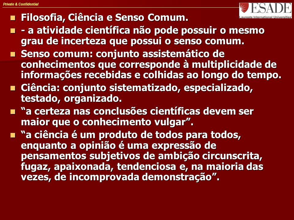 Private & Confidential Filosofia, Ciência e Senso Comum.