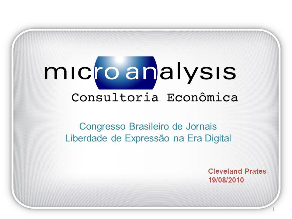 Cleveland Prates 19/08/2010 Congresso Brasileiro de Jornais Liberdade de Expressão na Era Digital 1