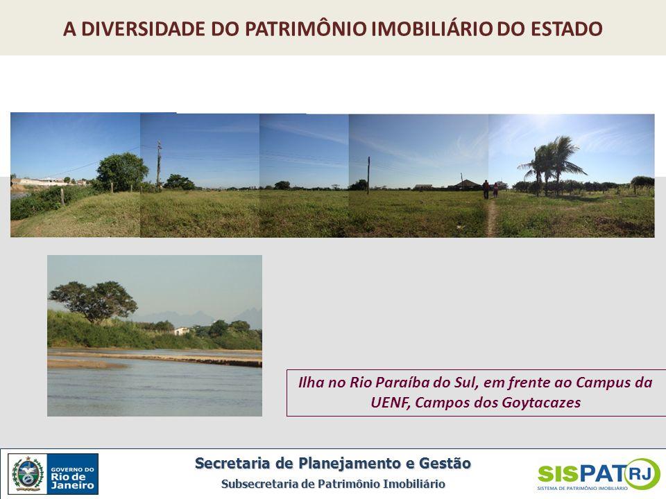 Ilha no Rio Paraíba do Sul, em frente ao Campus da UENF, Campos dos Goytacazes Secretaria de Planejamento e Gestão Subsecretaria de Patrimônio Imobili
