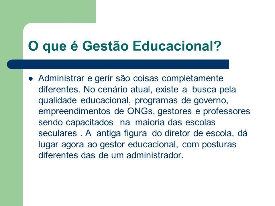 O que é Gestão Educacional? Administrar e gerir são coisas completamente diferentes. No cenário atual, existe a busca pela qualidade educacional, prog