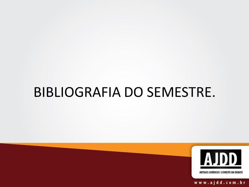 BIBLIOGRAFIA DO SEMESTRE.