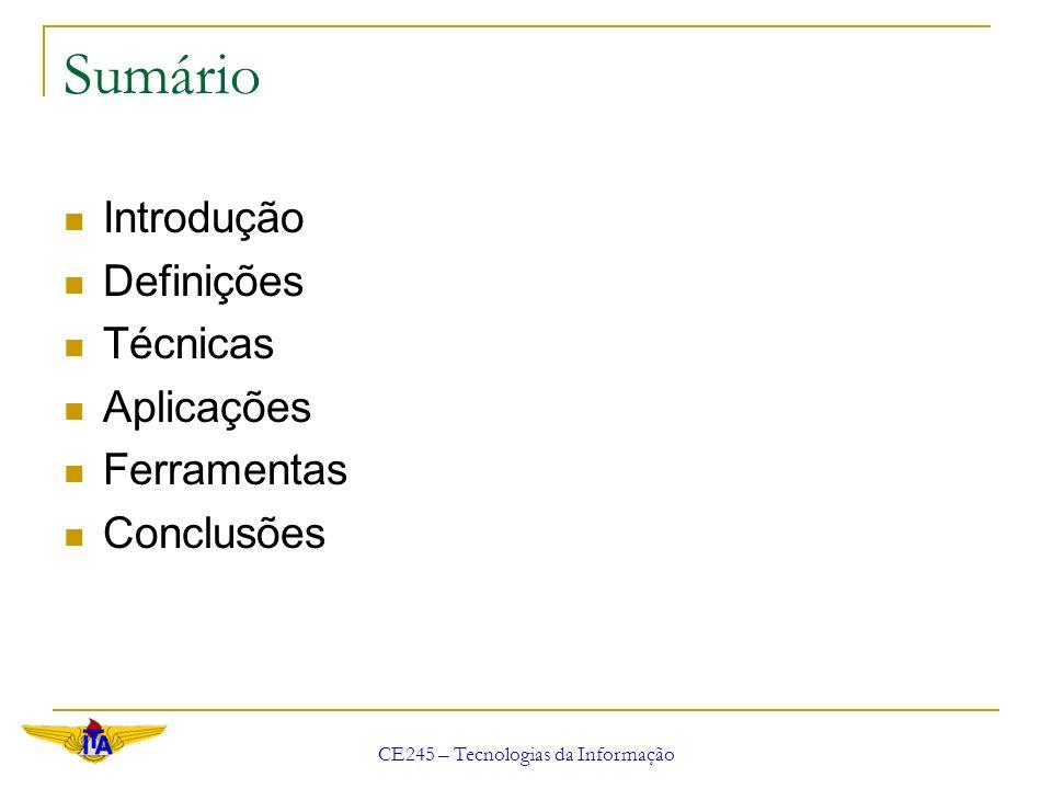 CE245 – Tecnologias da Informação Referências Luiz Homero Bastos Cunico.