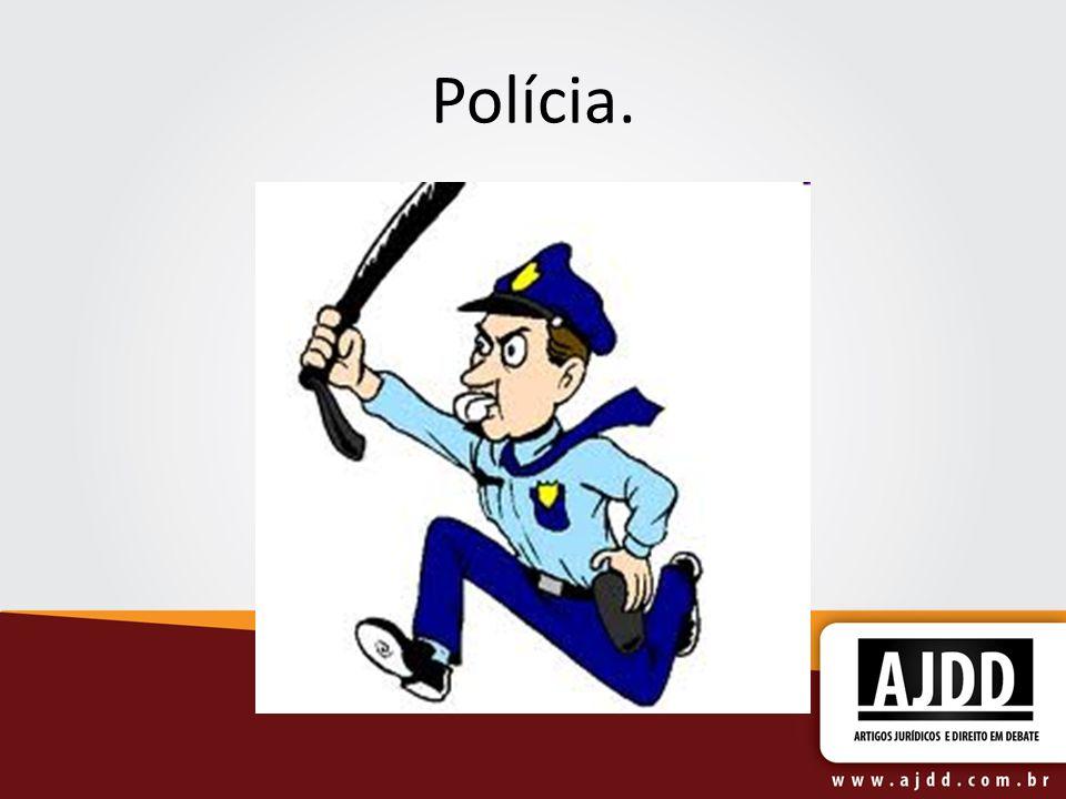 Polícia.